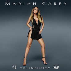 #1 to Infinity mp3 Artist Compilation by Mariah Carey