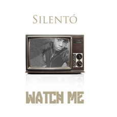 Watch Me (Whip / Nae Nae) by Silento