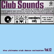 Club Sounds, Volume 12 mp3 Compilation by Various Artists