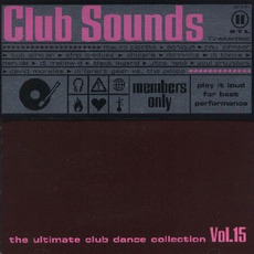 Club Sounds, Volume 15 mp3 Compilation by Various Artists