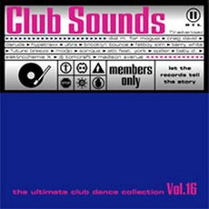 Club Sounds, Volume 16 mp3 Compilation by Various Artists