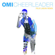 Cheerleader (Felix Jaehn Remix) mp3 Remix by OMI