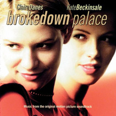 Brokedown Palace mp3 Soundtrack by Various Artists