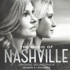 The Music of Nashville: Original Soundtrack, Season 3, Volume 2 (Deluxe Edition) by Various Artists