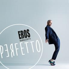 Perfetto mp3 Album by Eros Ramazzotti