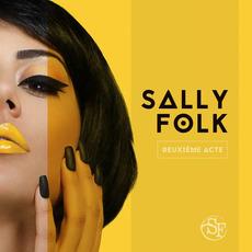 Deuxième Acte by Sally Folk