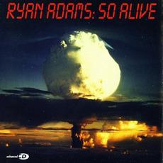 So Alive mp3 Single by Ryan Adams