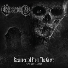 Resurrected From the Grave: Demo Collection mp3 Artist Compilation by Entrails