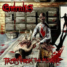 Tales from the Morgue mp3 Album by Entrails