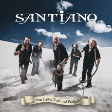Von Liebe, Tod und Freiheit by Santiano