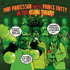 In The Clone Theory mp3 Album by Mad Professor meets Prince Fatty