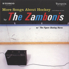 More Songs About Hockey... and Buildings and Food mp3 Album by The Zambonis