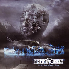 In the Fullness of Time mp3 Album by Nightmare World