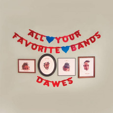 All Your Favorite Bands by Dawes