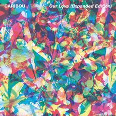Our Love (Expanded Edition) mp3 Album by Caribou