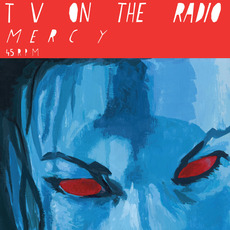 Mercy mp3 Single by TV On The Radio