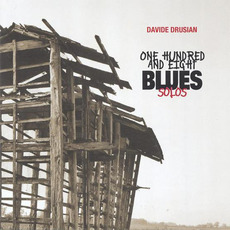 One Hundred And Eight Blues Solos mp3 Album by Davide Drusian