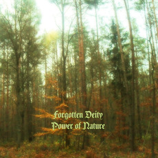 Power of nature mp3 Album by Forgotten Deity