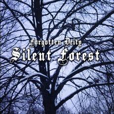 Silent forest mp3 Album by Forgotten Deity