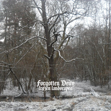 Frozen Landscapes mp3 Album by Forgotten Deity
