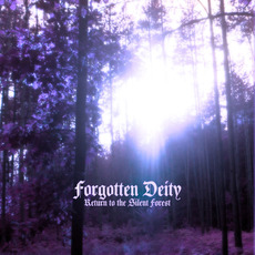 Return to the Silent Forest mp3 Album by Forgotten Deity