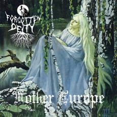 Mother Europe mp3 Album by Forgotten Deity