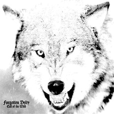Call of the Wild mp3 Album by Forgotten Deity