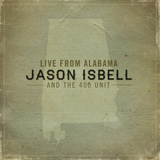 Live From Alabama mp3 Live by Jason Isbell And The 400 Unit