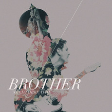 Brother mp3 Single by NEEDTOBREATHE