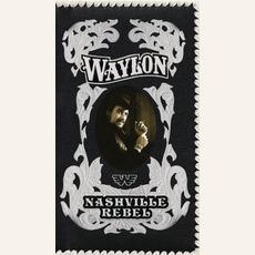 Nashville Rebel mp3 Artist Compilation by Waylon Jennings