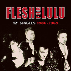 12'' Singles 1986-1988 mp3 Artist Compilation by Flesh For Lulu