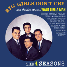 Big Girls Don't Cry and Twelve Others mp3 Album by The Four Seasons