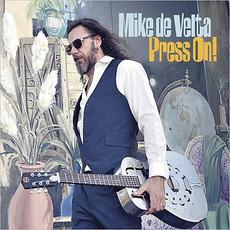Press On! mp3 Album by Mike De Velta