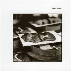 Mark Hollis mp3 Album by Mark Hollis
