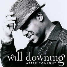 After Tonight mp3 Album by Will Downing