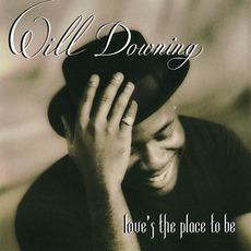 Love's the Place to Be mp3 Album by Will Downing