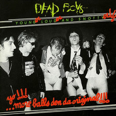 Young Loud and Snotty (Remastered) mp3 Album by Dead Boys