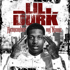 Remember My Name (Deluxe Edition) mp3 Album by Lil Durk