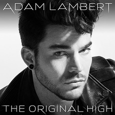 The Original High (Deluxe Edition) mp3 Album by Adam Lambert