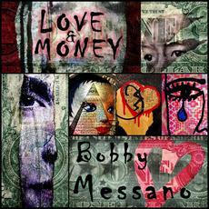 Love & Money by Bobby Messano