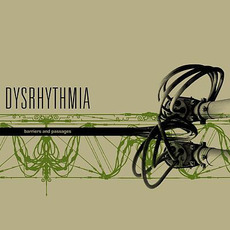 Barriers and Passages mp3 Album by Dysrhythmia