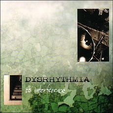 No Interference (Re-Issue) mp3 Album by Dysrhythmia