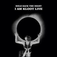 Hold Back The Night (Deluxe Edition) mp3 Live by I Am Kloot