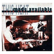 Made Available: John Peel Sessions mp3 Album by This Heat