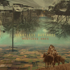 Restless Ones mp3 Album by Heartless Bastards