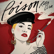 Poison mp3 Single by Rita Ora