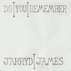 Do You Remember mp3 Single by Jarryd James