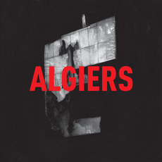 Algiers mp3 Album by Algiers (USA)