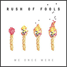 We Once Were mp3 Album by Rush Of Fools