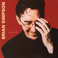 Closer Still mp3 Album by Brian Simpson